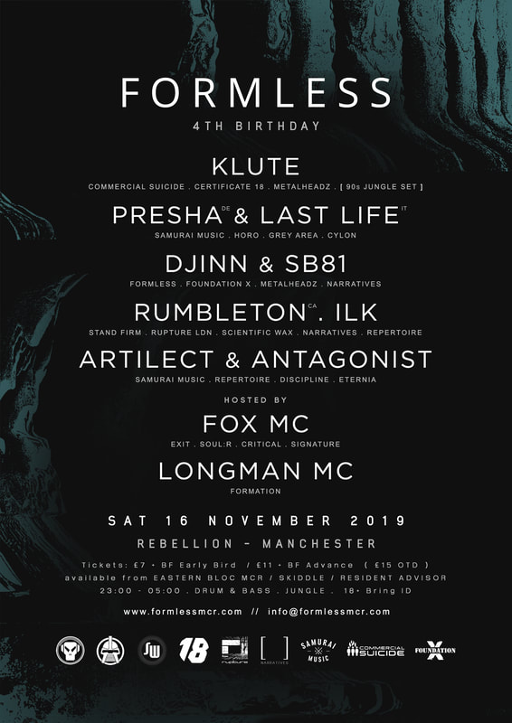 Formless 4th Birthday : KLUTE / PRESHA / LAST LIFE /  DJINN & SB81 / RUMBLETON /  ILK /  ARTILECT /  ANTAGONIST /  FOX MC /  LONGMAN MC (Jungle / drum & bass / oldskool)